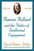Romain Rolland and the Politics of the Intellectual Engagement (eBook, ePUB)