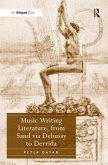 Music Writing Literature, from Sand via Debussy to Derrida (eBook, ePUB)