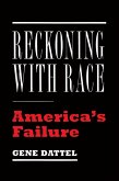 Reckoning with Race (eBook, ePUB)