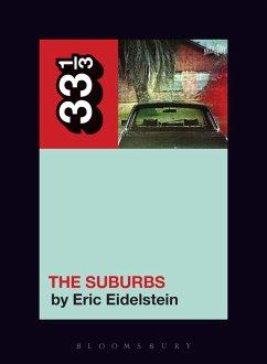 Arcade Fire's The Suburbs (eBook, ePUB) - Eidelstein, Eric