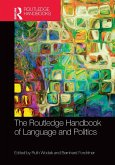 The Routledge Handbook of Language and Politics (eBook, PDF)