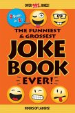 The Funniest & Grossest Joke Book Ever! (eBook, ePUB)