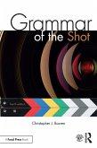 Grammar of the Shot (eBook, ePUB)