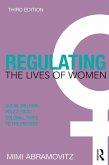 Regulating the Lives of Women (eBook, ePUB)