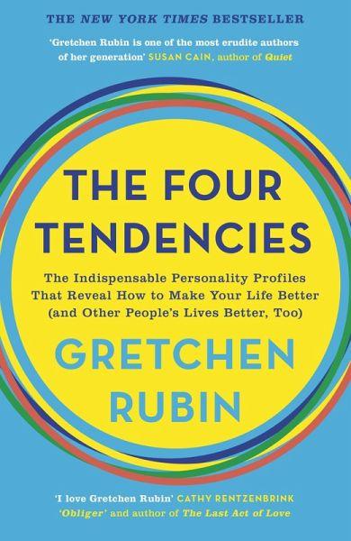 The Four Tendencies (eBook, ePUB) - Rubin, Gretchen
