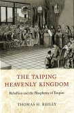 The Taiping Heavenly Kingdom (eBook, ePUB)