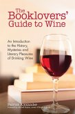 The Booklovers' Guide to Wine (eBook, ePUB)
