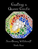 Casting a Queer Circle: Non-binary Witchcraft (eBook, ePUB)