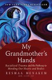 My Grandmother's Hands (eBook, ePUB)