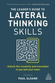 The Leader's Guide to Lateral Thinking Skills (eBook, ePUB)