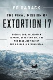 The Final Mission of Extortion 17 (eBook, ePUB)