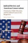 Judicial Review and American Conservatism (eBook, ePUB)