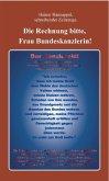 Die Rechnung bitte, Frau Bundeskanzlerin! (eBook, ePUB)