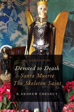 Devoted to Death (eBook, ePUB) - Chesnut, R. Andrew