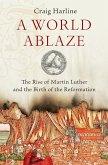 A World Ablaze (eBook, ePUB)
