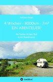 4 Wochen - 8.000km - 7m² - Ein Abenteuer! (eBook, ePUB)