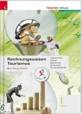 Rechnungswesen Tourismus 1 HF/TFS, m. Übungs-CD-ROM