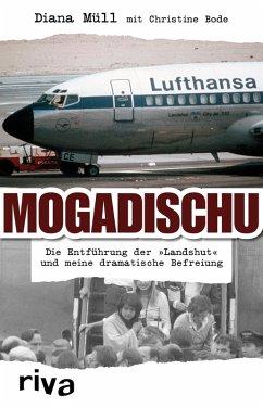 Mogadischu (eBook, PDF) - Müll, Diana; Bode, Christine