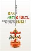 Das Anti-Grübel-Buch (eBook, ePUB)