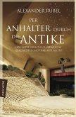 Per Anhalter durch die Antike (eBook, ePUB)
