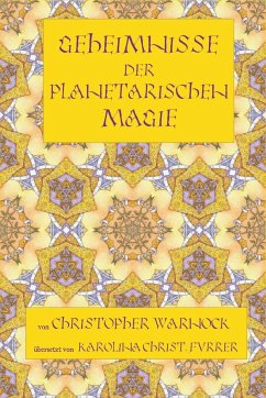 Geheimnisse der Planetarischen Magie - Warnock, Christopher; Christ-Furrer, Karolina