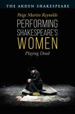 Performing Shakespeare's Women: Playing Dead