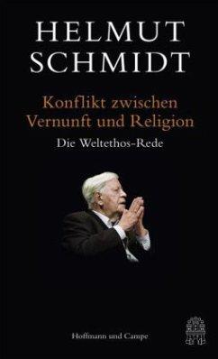 Konflikt zwischen Vernunft und Religion (Mängelexemplar) - Schmidt, Helmut