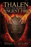 Thalen and the Spark of Ancient Fire