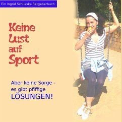 Keine Lust auf Sport - Schlieske, Ingrid