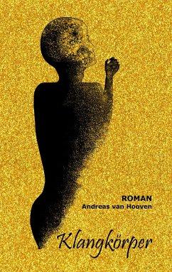 Klangkörper - Hooven, Andreas van
