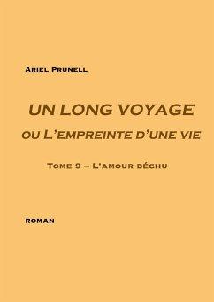 Un long voyage ou L'empreinte d'une vie - Tome 9