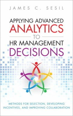 Applying Advanced Analytics to HR Management Decisions - Sesil, James C.