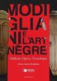 Modigliani e l'art nègre. Simbolo, opere, tecnologia