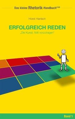 Rhetorik-Handbuch 2100 - Erfolgreich reden (eBook, ePUB)