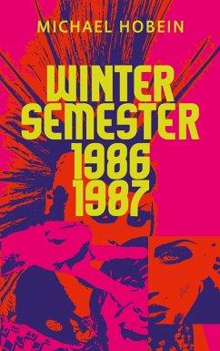 Wintersemester 1986/87 (eBook, ePUB)