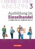 Ausbildung im Einzelhandel 3. Ausbildungsjahr - Allgemeine Ausgabe - Fachkunde
