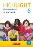 Highlight 6. Jahrgangsstufe - Mittelschule Bayern - Workbook mit Audios online