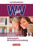 W plus V - FOS Hessen / FOS und HBFS Rheinland-Pfalz Pflichtbereich 12 - Wirtschaft und Verwaltung