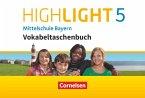 Highlight - Mittelschule Bayern 5. Jahrgangsstufe - Vokabeltaschenbuch