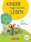 Kinder fragen nach dem Leben 1./2. Schuljahr - Religionsbuch - Schülerbuch