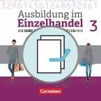 Ausbildung im Einzelhandel 3. Ausbildungsjahr - Allgemeine Ausgabe - Fachkunde und Arbeitsbuch