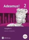Adeamus! - Ausgabe B Band 2 - Texte, Übungen, Begleitgrammatik - Latein als 1. Fremdsprache