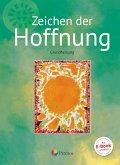Religion Sekundarstufe I Band 3- Grundfassung - Zeichen der Hoffnung