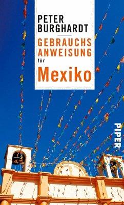 Gebrauchsanweisung für Mexiko (eBook, ePUB) - Burghardt, Peter