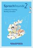 Sprachfreunde - Ausgabe Nord/Süd 2. Schuljahr - 5-Minuten-Training