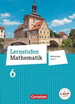 Lernstufen Mathematik 6. Jahrgangsstufe - Mittelschule Bayern - Schülerbuch - Kreuz, Jeannine;Müller, Thomas;Oster, Barbara;Koullen, Reinhold