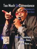 Too Much UnConvenience (eBook, ePUB)