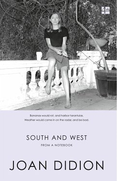 South and West - Didion, Joan