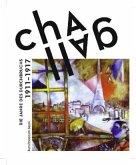 Chagall. Die Jahre des Durchbruchs 1911 - 1919