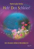 Heb' den Schleier